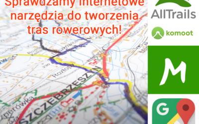Wyznaczanie tras rowerowych – porównujemy internetowe narzędzia!